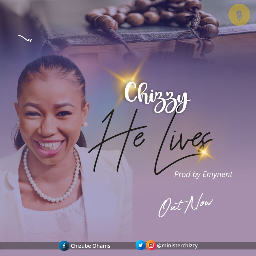 He lives - Chizzy